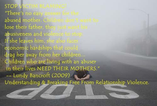 STOP VICTIM BLAMING; Quote by Lundy Bancroft