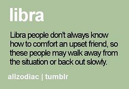 #libra people don't always know how to comfort http://horoscope-daily-free.net/Libra_Daily_Horoscope_Free.html