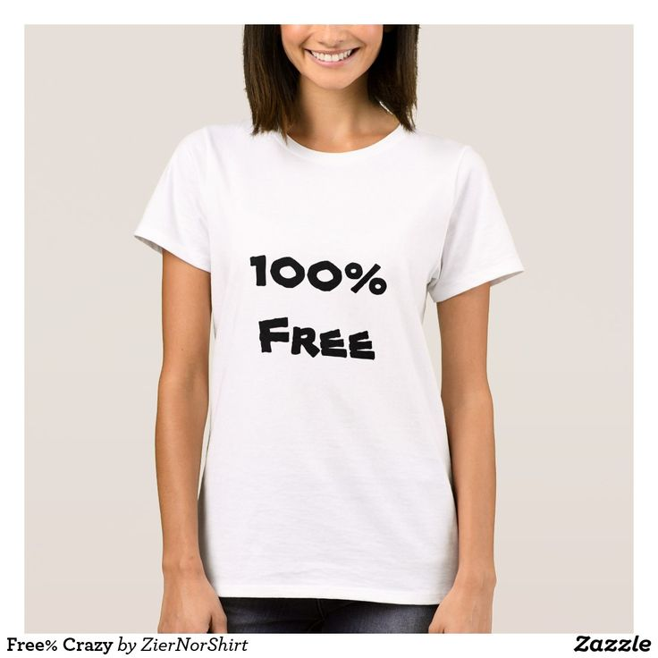 Show to the world with this clothing that you are 100 % free. You can also customize this product to change the text, font type and text color.