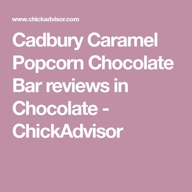 Cadbury Caramel Popcorn Chocolate Bar reviews in Chocolate - ChickAdvisor