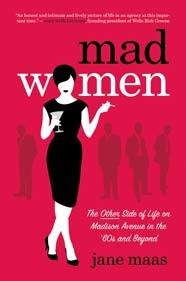 women in 60's advertising: Worth Reading, Mad Women, Madison Avenu, Madmen, Books Worth, Mad Men, 60S, Madwomen, Jane Maa