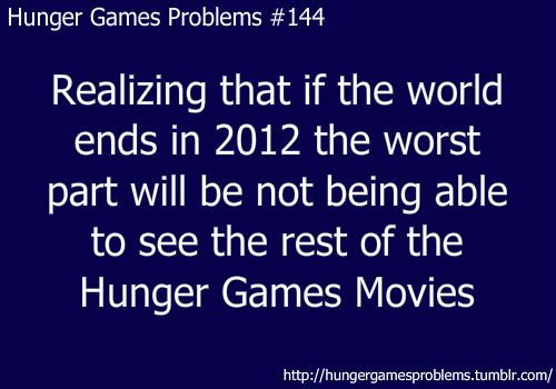 Hunger Games Problem #144 Ahhhh do true cat it wait till 2020 so I would have seen all and bought most plzzzz: Hunger Games Problems, Hunger Games 3, It S, Good Things, Funny, So True, Upset Hungergamesproblems, Epic Movies, Didnt