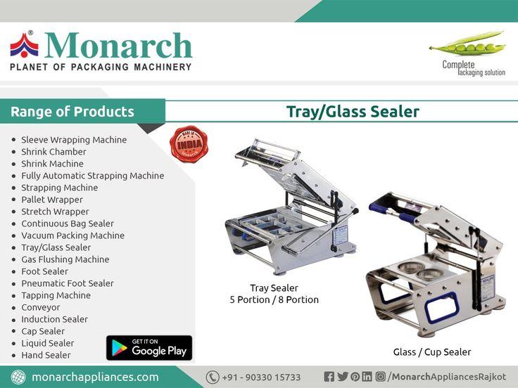 #TrayGlassSealer #Sealer #Monarch #packaging #machinery #Ahmadabad #Surat #Rajkot #Metoda #MonarchAppliances
