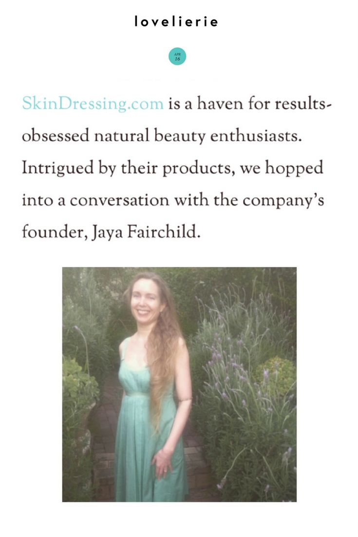 The Skin Savior: Jaya Fairchild — lovelierie (Please forgive me Lord, I didn't write the amusing title!) ~Jaya | #MeetTheOwner #LadyBoss #NontoxicSkincare #GreenBeauty #IndieBeautyVanguard #OrganicBeauty #NaturalSkincare #SwitchToSafe