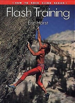 #Flash #training (how to rock climb) by eric j. #horst,  View more on the LINK: 	http://www.zeppy.io/product/gb/2/291781661005/