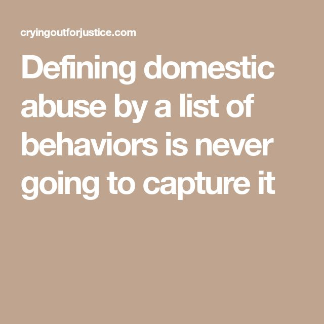 Defining domestic abuse by a list of behaviors is never going to capture it