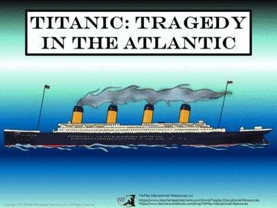 Price $4.00 Titanic:Tragedy in the Atlantic from TiePlay Educational Resources LLC on TeachersNotebook.com(15+pages) Lesson includes 38 task cards, key, 2 student game award cards, optional instructions for the teacher, link to printable Titanic information pdf download, links to video, and teacher's study guide.
