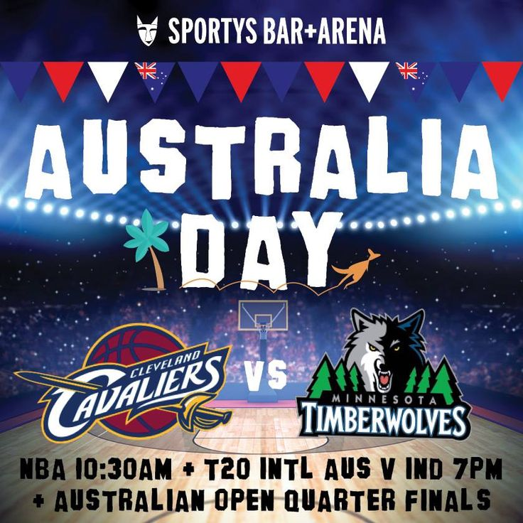 Gear up for a big day of sport this Australia Day! Join us from 10:30am for the first ever Australia Day NBA game - Cavs vs Timberwolves, LIVE on the big screen!  Watch the Australian Open Quarter Finals all day, then stick around for the T20 INTL AUS v IND cricket match from 7pm. $6.50 pints Carlton Draught, $7 pints Bulmers and meals all day til 10pm.
