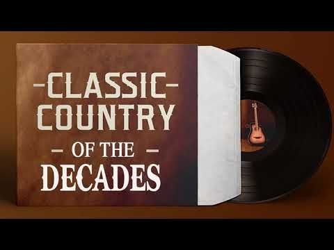 1046) Country Classic Hits Of The Decades - Best Classic
