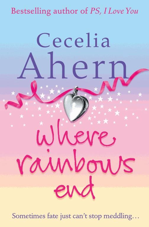 Cecilia Ahern - Where Rainbows End