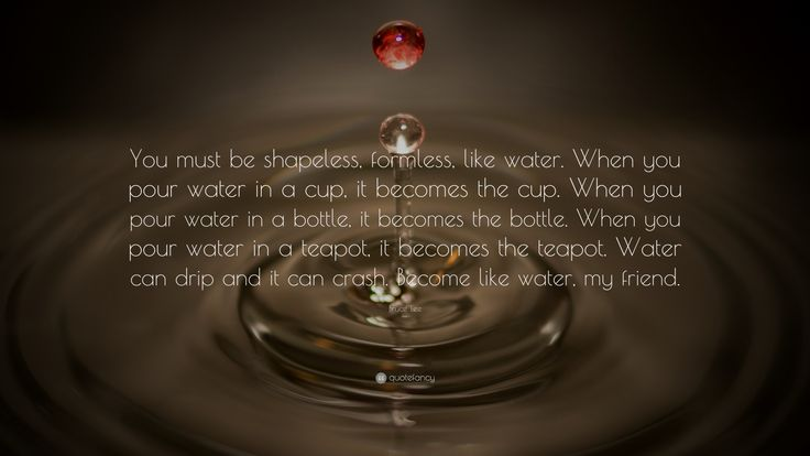 bruce lee quotes about water. | Bruce Lee Be Like Water Quote