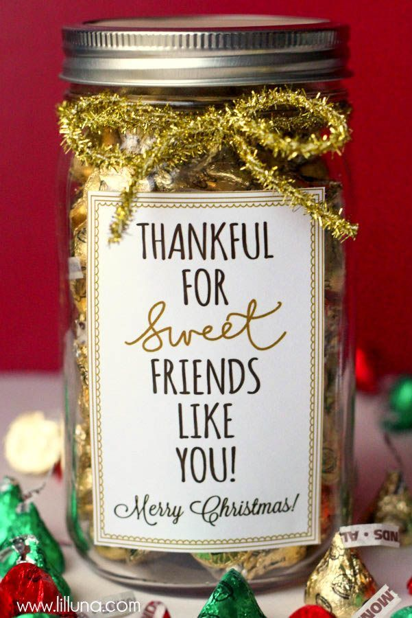 Thankful for Sweet Friends Like You Christmas Gift Idea - this link also has free printables for Thanksgiving and teachers.