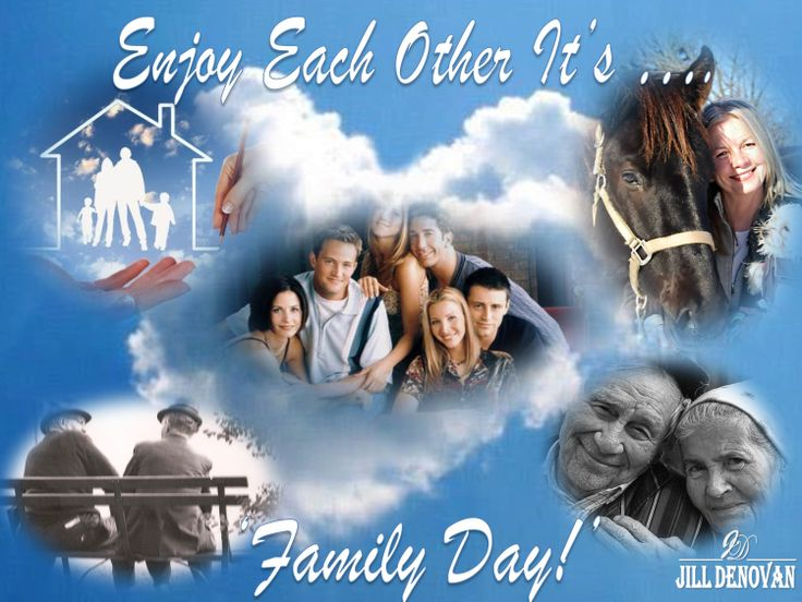 No matter who your family is ... enjoy them on Family Day and all the other 364 days of the year!