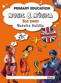 Natalia Velilla: Music &  Musica, Volumen 3 (Student Activity Book) MK18807 http://www.carisch.com/esp/producto.asp?sku=MK18807