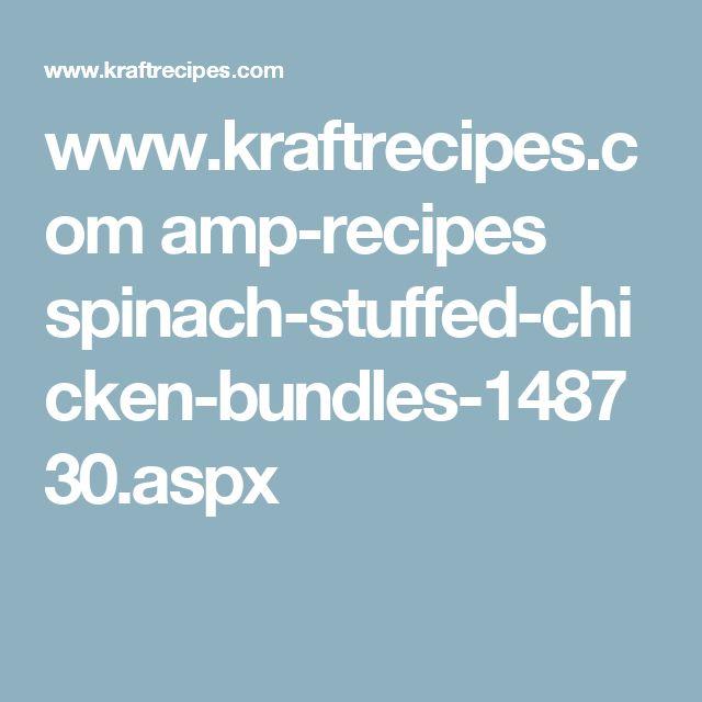 www.kraftrecipes.com amp-recipes spinach-stuffed-chicken-bundles-148730.aspx