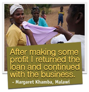 """""""After making some profit, I returned the loan and continued with the business."""" Margaret Khamba, Malawi"""