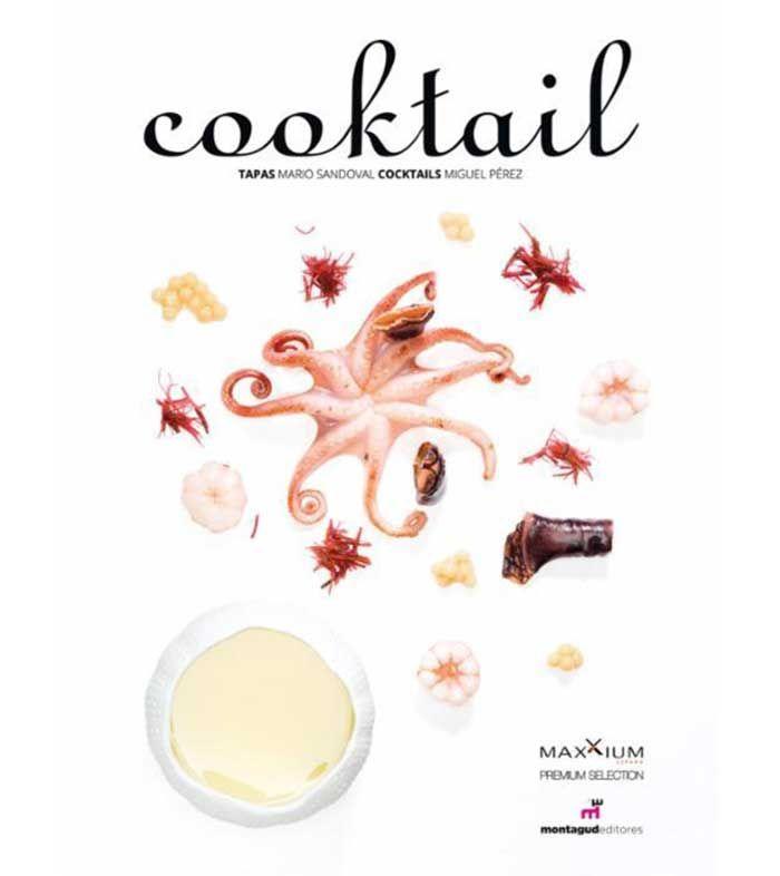 """Cooktail, las tapas de Mario Sandoval y los cócteles de Miguel Pérez. """"Cooktail"""" es un libro que nos propone armonías perfectas, contrastes de sabores que van de la mano y nos trasportan a experiencias culinarias excepcionales por lo que si eres foodie, gourmand o gourmet o simple aficionado a la gastronomía, al buen beber y mejor comer no te lo puedes perder y desde luego no puede faltar en tu biblioteca."""