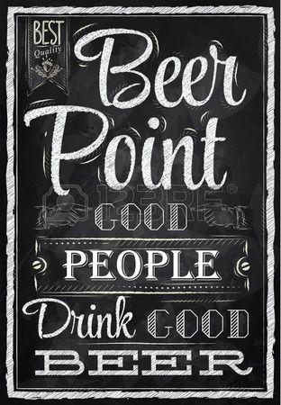 Cartel con las palabras en tiza buena gente Point cerveza beber buena cerveza letras Foto de archivo
