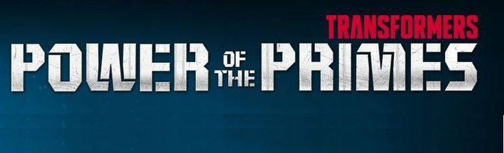 Hasbro Transformers 'Power of the Primes' Website is Up and Running