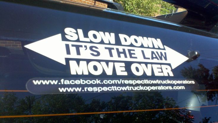 Respect Tow Truck Operators Slow Down Move Over decal ...