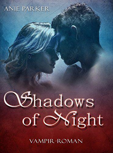 Shadows of Night (Reihe in 3 Bänden)