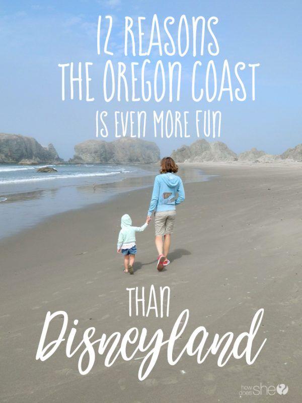 12 reasons the oregon coast is more fun than Disneyland