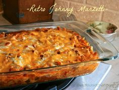 ~ Retro Johnny Marzetti ~ A childhood favorite from the midwest!