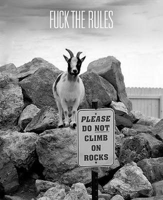 Sei ein Rebell ;)