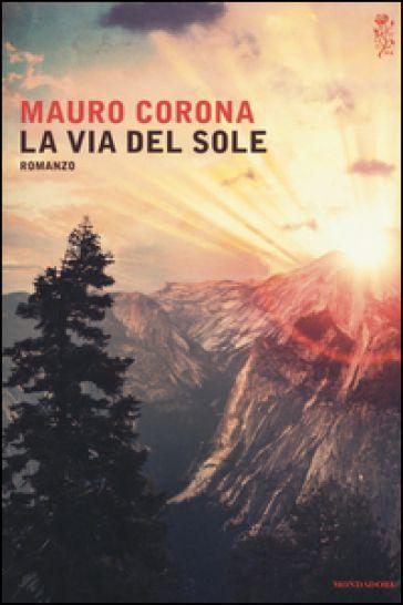 Corona torna a dare voce all'epica della montagna. Un racconto morale, una riflessione d'attualità sul rapporto tra uomo e natura e una meditazione - senza tempo - sugli inganni del desiderio.