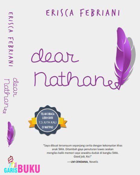 Dear Nathan Buku Novel Dear Nathan Oleh Erisca Febriani Buku Dear Nathan Edisi Terbaru