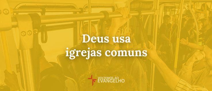 JESUS CRISTO, A ÚNICA ESPERANÇA: Pr. Sean Michael Lucas: Deus usa igrejas comuns