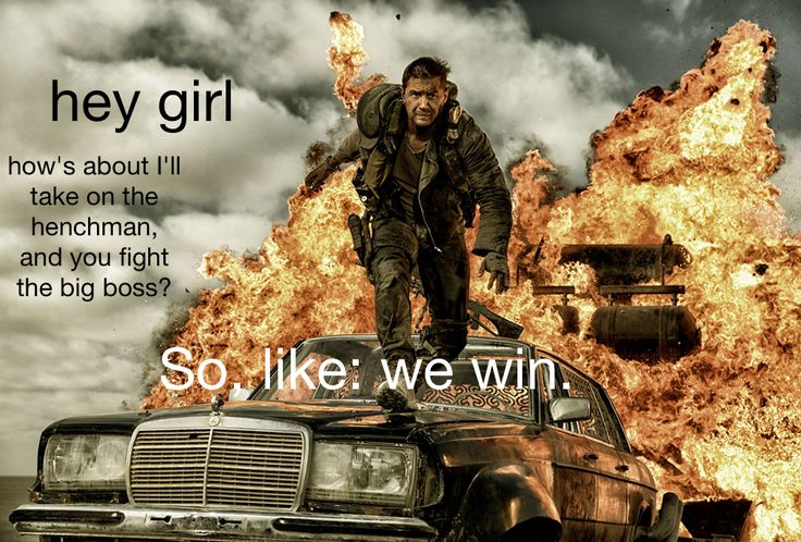 hey girl: how's about I'll take on the henchman, and you fight the big boss? So, like: we win.