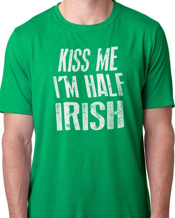 dfb499e3 Kiss Me I'm Half Irish Mens T shirt St Patrick's Shirt Irish Shirt St  Patricks Day Husband Gift Funn
