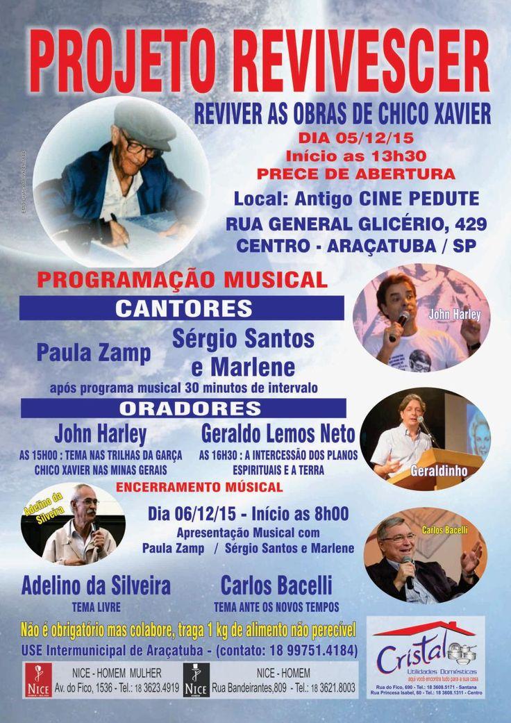 USE Araçatuba/SP convida para Projeto Revivescer 'Reviver as obras de Chico Xavier' - http://www.agendaespiritabrasil.com.br/2015/11/28/use-aracatubasp-convida-para-projeto-revivescer-reviver-as-obras-de-chico-xavier/