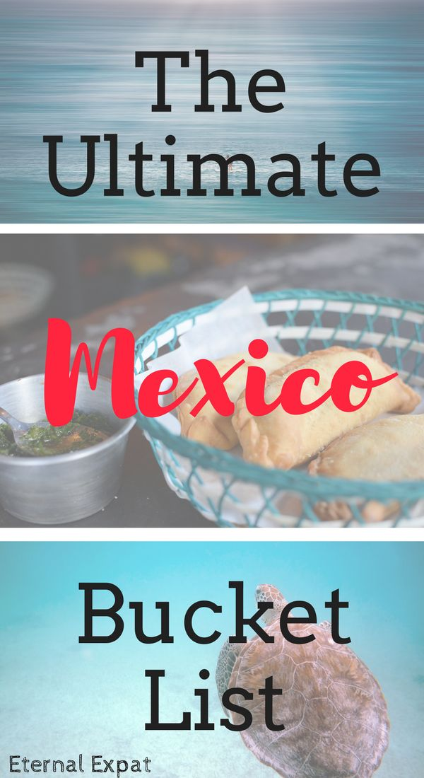 The Ultimate Mexico Bucket List - Everywhere to Swim, Snorkel and Stuff your Face!