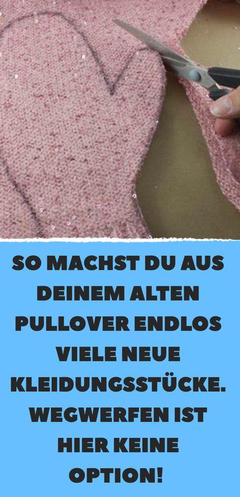 So machst du aus deinem alten Pullover endlos viel…