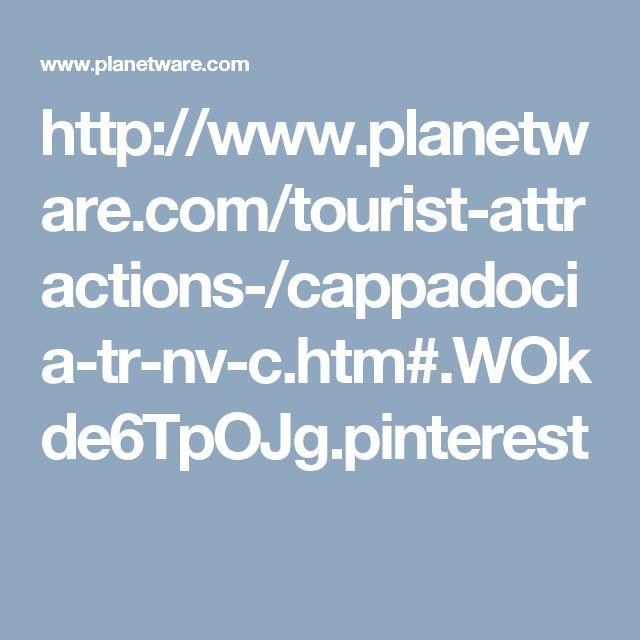 http://www.planetware.com/tourist-attractions-/cappadocia-tr-nv-c.htm#.WOkde6TpOJg.pinterest