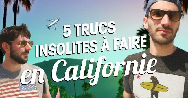 [VIDEO] Top 5 des activités insolites à faire en Californie