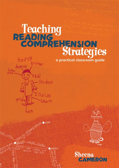 Teaching Reading Comprehension Strategies: A Practical Classroom Guide, 1st, Cameron, Sheena | Buy Online at Pearson