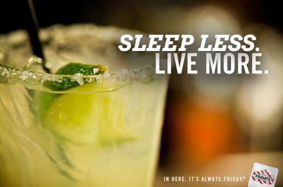 Bartender Wisdom: Sleep less. Live more. Go out tonight.: Greedy, Bartenders, Bartender Wisdom, Cocktails, Gourmet, Stories Happen