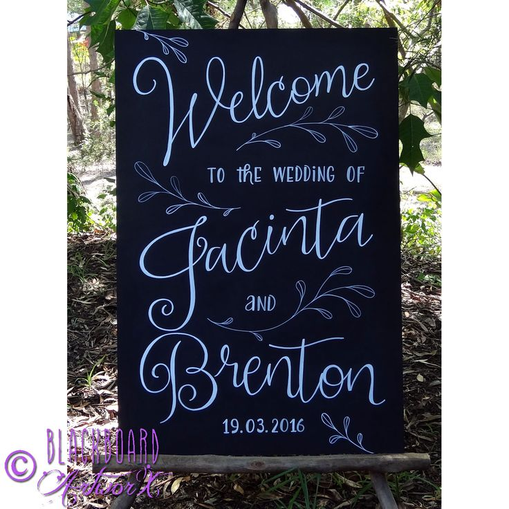 Welcome to the wedding of Jacinta and Brenton <3 wedding blackboard, wedding chalkboard, wedding sign
