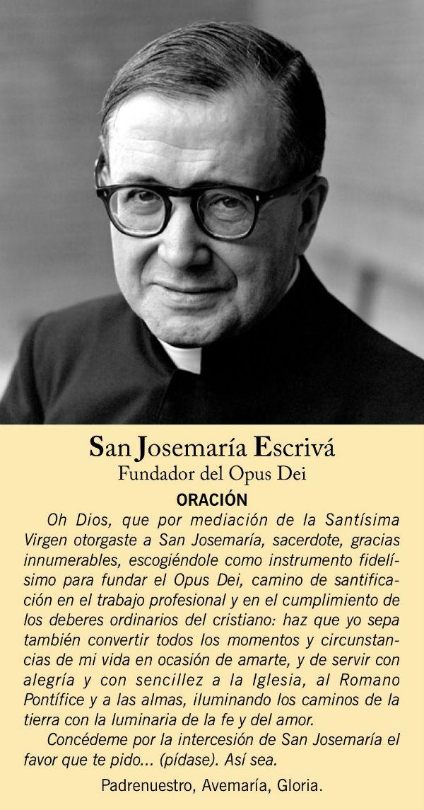 Oración de san Josemaría Los cristianos han acudido siempre a la intercesión de los santos para que lleven su oración a la presencia de Dios.