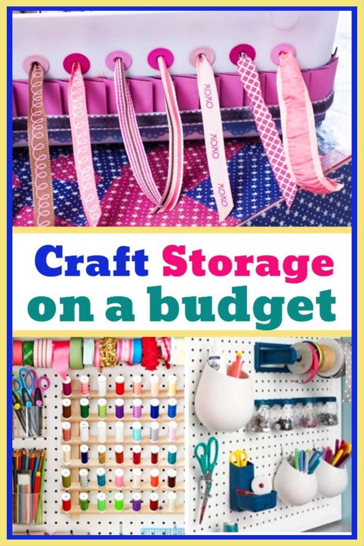 Craft Room Storage And Organization Ideas On A Budget Cheap And Easy Diy Ideas To Get Your Organize Craft Supplies Craft Room Organization Craft Room Storage