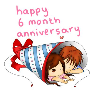 happy six months | Happy 6 Month Anniversary by ~ SteffieSilva