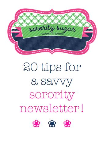 considering publishing a chapter newsletter? check out these sorority sugar TIPS! ♥ BLOG LINK: sororitysugar.tum...