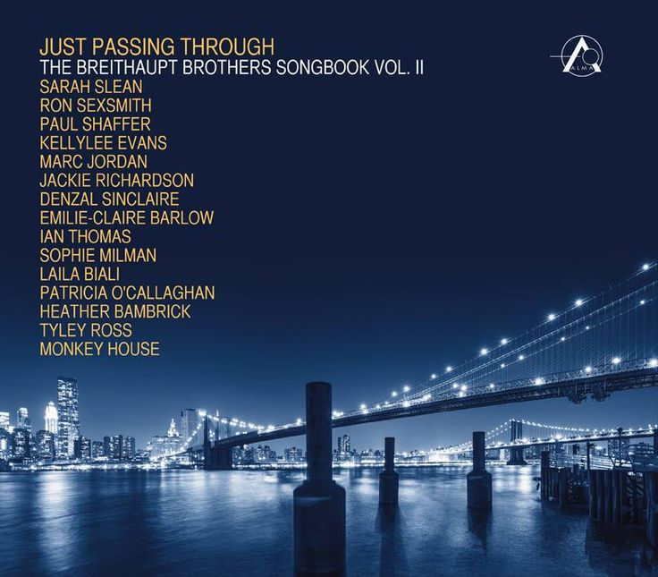 """Just Passing Through: The Breithaupt Brothers Songbook Vol. II"" will be released on Sept 2, 2014. We are so honoured to have been a part of this amazing project."