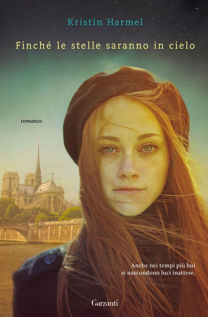 """Finchè le stelle saranno in cielo"" di Kristin Harmel"