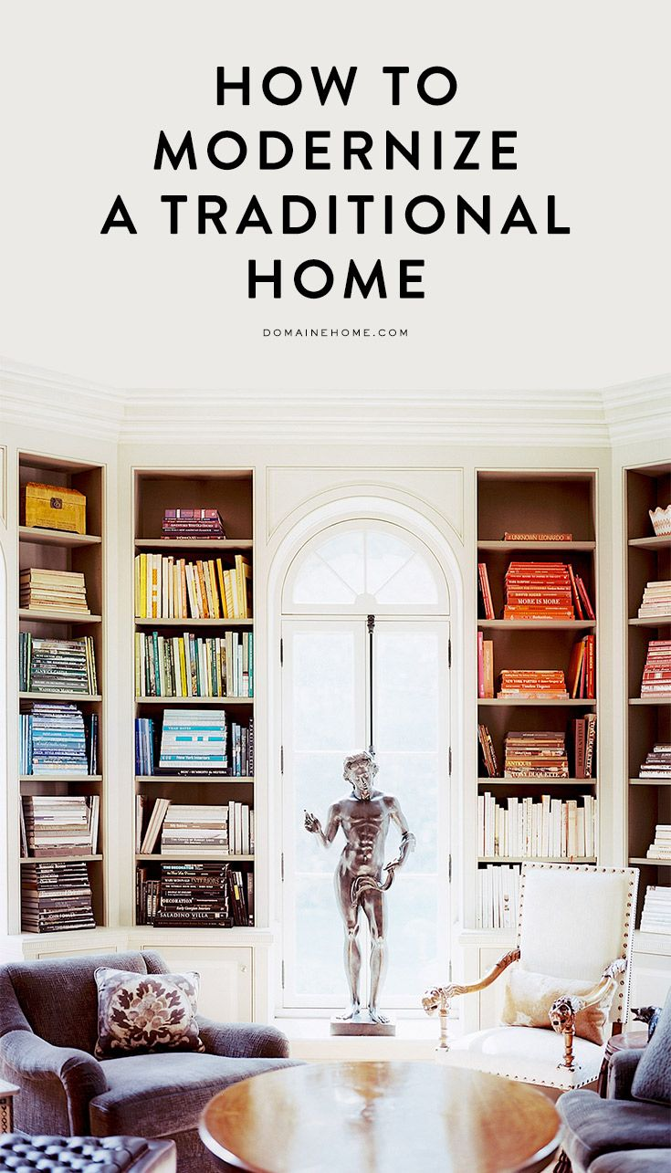 11 ways to modernize your traditional home
