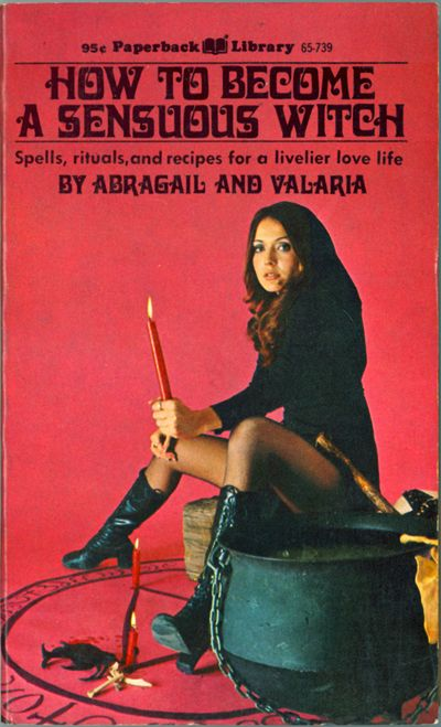 85 best campy old books and things images on pinterest comic how to become a sensuous witch abragail valaria 1971 ccuart Gallery