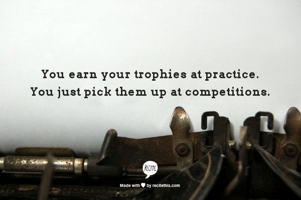 I've been told this twice once one the first day of crew as a Froshand again by my trainer last year. It's true though, if you ask yourself why you aren't winning or placing its because you need more practice.